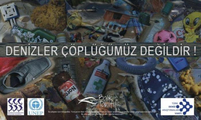Denizler Çöplüğümüz Değildir!