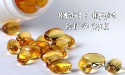 Omega-6, Omega-3 Yağ Asitleri ve Balık (Makale)